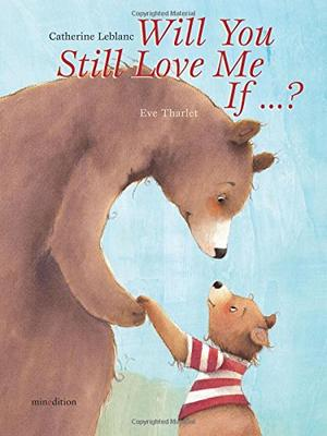 WILL YOU STILL LOVE ME IF...?