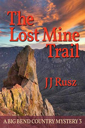 THE LOST MINE TRAIL