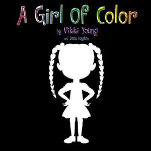 A GIRL OF COLOR