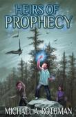 Cover art for THE HEIRS OF PROPHECY
