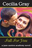FALL FOR YOU by Cecilia Gray