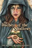 Cover art for THE DUCHESS OF THE SHALLOWS