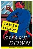 SHAKEDOWN by James Ellroy