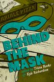 BEHIND THE MASK by Patricia Reeks