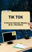 TIK TOK by S.J. Riccobono
