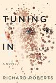 TUNING IN by Richard H. Roberts