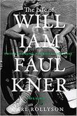 THE LIFE OF WILLIAM FAULKNER