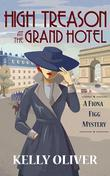 HIGH TREASON AT THE GRAND HOTEL