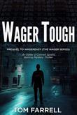 WAGER TOUGH
