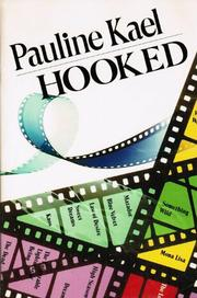 HOOKED by Pauline Kael
