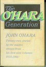 THE O'HARA GENERATION by John O'Hara
