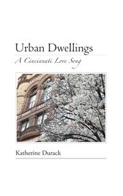 URBAN DWELLINGS by Katherine Durack