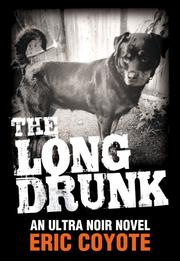 Book Cover for THE LONG DRUNK
