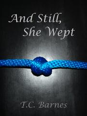 Book Cover for AND STILL, SHE WEPT