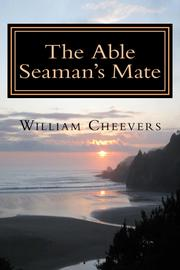 THE ABLE SEAMAN'S MATE by William Cheevers