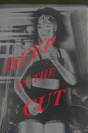 DEEP IN THE CUT by Jonathan Worlde