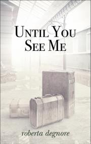Book Cover for UNTIL YOU SEE ME