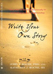 WRITE YOUR OWN STORY by John P. Roche