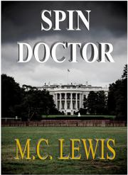 SPIN DOCTOR by M. C. Lewis