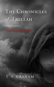 THE CHRONICLES OF TRELLAH by T.S. Graham