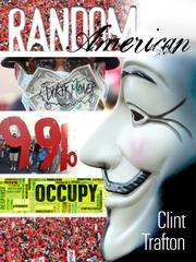 THE RANDOM AMERICAN by Clint Trafton