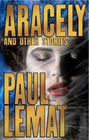 ARACELY by Paul Le Mat