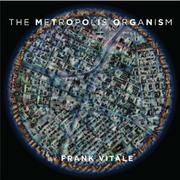 Cover art for THE METROPOLIS ORGANISM