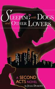 Cover art for SLEEPING WITH DOGS AND OTHER LOVERS