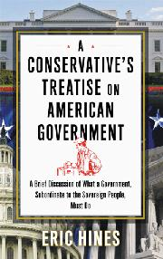 Cover art for A CONSERVATIVE'S TREATISE ON AMERICAN GOVERNMENT
