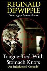 Book Cover for TONGUE-TIED WITH STOMACH KNOTS (AN ENLIGHTENED COMEDY)