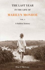 Cover art for THE LAST YEAR IN THE LIFE OF MARILYN MONROE  VOL. 1