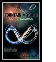 THE ETERNAL FOUNTAIN OF YOUTH by Thomas Peace