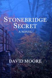 Cover art for STONEBRIDGE SECRET
