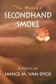 Book Cover for THE ILLUSION OF SECONDHAND SMOKE