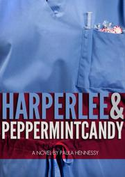 HARPER LEE AND PEPPERMINT CANDY by Paula Hennessy