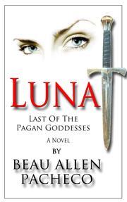 LUNA by Beau Allen Pacheco