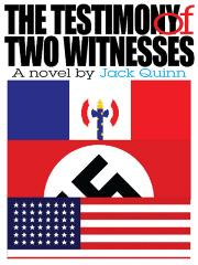 THE TESTIMONY OF TWO WITNESSES by Jack Quinn