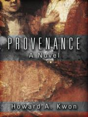 PROVENANCE by Howard A. Kwon