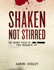 Book Cover for SHAKEN, NOT STIRRED