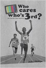 WHO CARES WHO'S 3RD by John Philips