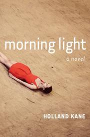 MORNING LIGHT by Holland Kane