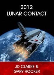 2012 Lunar Contact by J.D.  Clarke