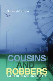 COUSINS & ROBBERS by Michael A. Carestio
