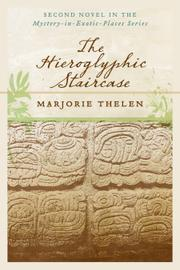 The Hieroglyphic Staircase by Marjorie Thelen