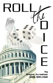 ROLL THE DICE by Wayne Avrashow