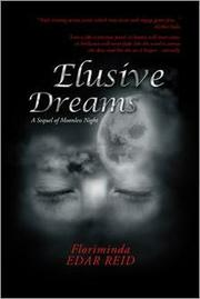 ELUSIVE DREAMS by Floriminda Edar Reid