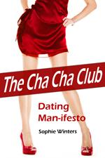 The Cha Cha Club Dating Man-ifesto by Sophie Winters