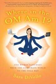 Where in the OM Am I? by Sara DiVello