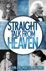 Straight Talk From Heaven by John McGinnis