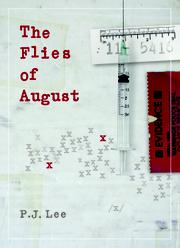 The Flies of August by P.J. Lee